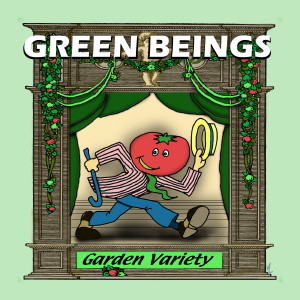 Garden Variety, by Green Beings, album cover